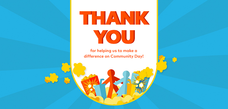 Thanks to you, Community Day raised $325,000 for WE!