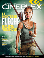 Le Magazine Cineplex Mars Avril 2018