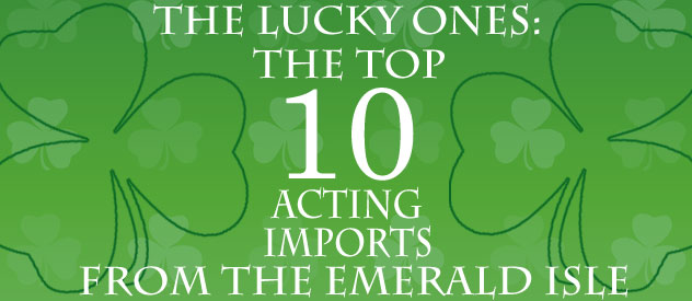 Top 10 Irish Actors