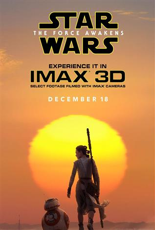 Star Wars: The Force Awakens - An IMAX 3D Experience®