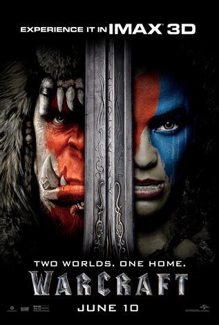 Warcraft: An IMAX 3D Experience®