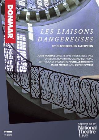 Les Liaisons Dangereuses - National Theatre Live