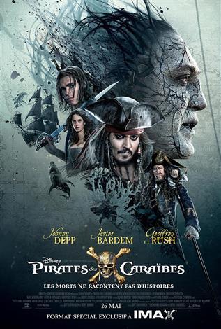 Pirates des Caraïbes: Les morts ne racontent pas d'histoires - L'Expérience IMAX (Version française)