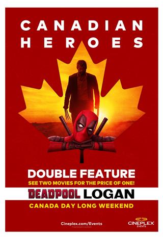 Deadpool + Logan: Canadian Heroes Double Feature