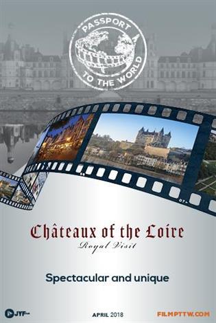 Châteaux de la Loire : Visite royale - Passeport pour le Monde