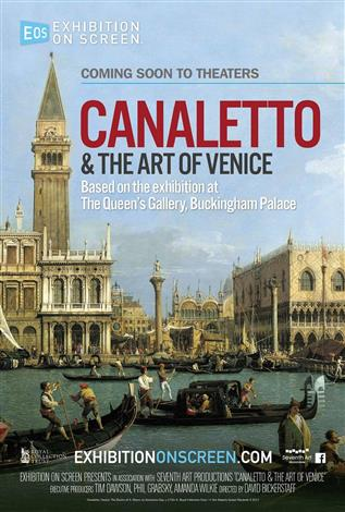 Canaletto & the Art of Venice - Exhibition on Screen