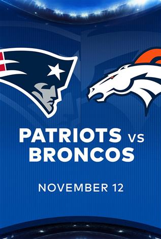 PATRIOTS at BRONCOS - NFL Sunday Nights at Cineplex