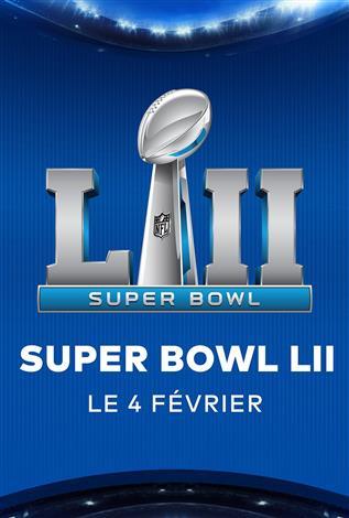 Super Bowl LII – Les Dimanches soirs NFL chez Cineplex