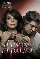 Samson et Dalila (Saint-Saëns) Français avec s.-t.fr. REDIFFUSION - Metropolitan Opera