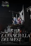 La Fanciulla del West (Puccini) Italian w/e.s.t. ENCORE - Metropolitan Opera