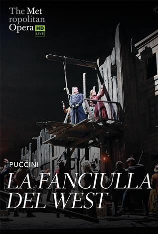 La Fanciulla del West (Puccini) Italien avec s.-t.fr. REDIFFUSION - Metropolitan Opera