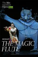 The Magic Flute (Mozart) English w/e.s.t. ENCORE - Metropolitan Opera