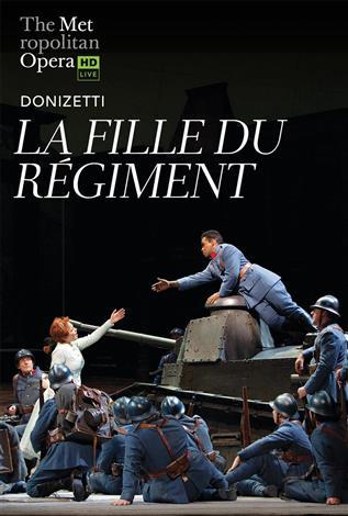 La Fille du Régiment (Donizetti) Français avec s.-t.fr. REDIFFUSION- Metropolitan Opera