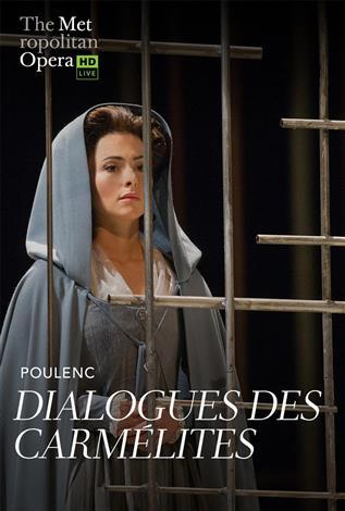 Dialogues des Carmélites (Poulenc) Français avec s.-t.fr. REDIFFUSION- Metropolitan Opera