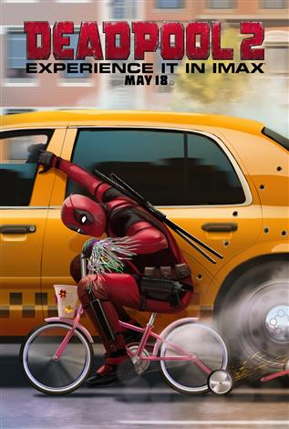 Deadpool 2 – The IMAX Experience®