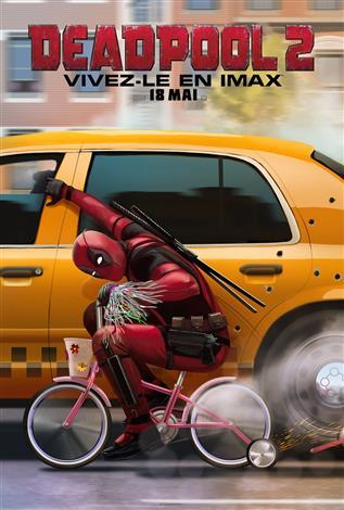 Deadpool 2 - L'Expérience IMAX (Version Française)