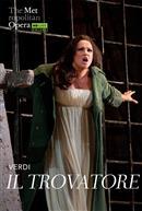 Il Trovatore (Verdi) Italian w/e.s.t. ENCORE - Metropolitan Opera