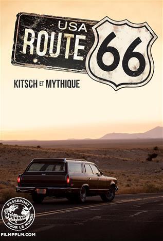 Route 66 : Kitsch et mythique - Passeport pour le monde