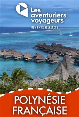 Polynésie française - Les aventuriers voyageurs