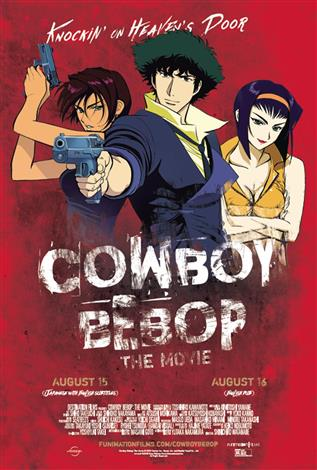 Cowboy Bebop: The Movie – Knockin' On Heaven's Door (Japanese w/ e.s.t)