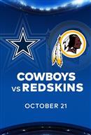 COWBOYS at REDSKINS - NFL Sunday Nights at Cineplex