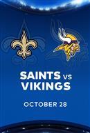 SAINTS at VIKINGS - NFL Sunday Nights at Cineplex