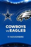 COWBOYS contre les EAGLES - Les Dimanches soirs NFL chez Cineplex