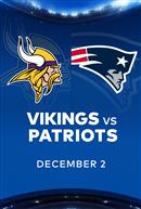 VIKINGS at PATRIOTS - NFL Sunday Nights at Cineplex