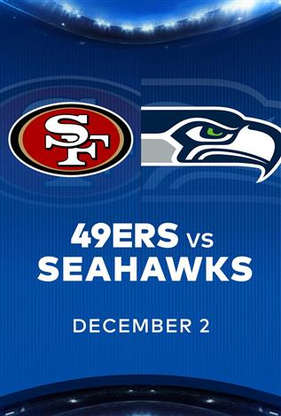 49ERS at SEAHAWKS - NFL Sunday Nights at Cineplex