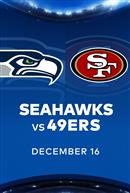 SEAHAWKS at 49ERS - NFL Sunday Nights at Cineplex