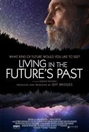 JEFF BRIDGES PRESENTS: LIVING IN THE FUTURE'S PAST