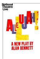 Allelujah! - National Theatre Live