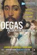DEGAS: PASSION FOR PERFECTION (Anglais avec s.-t.fr.)