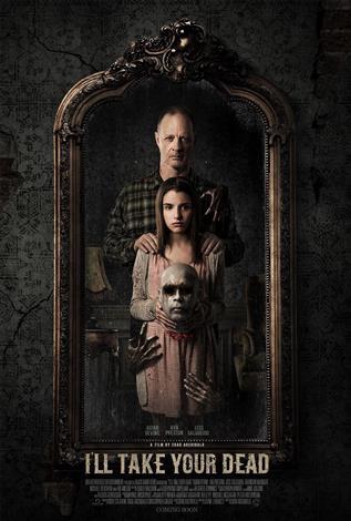 I'll Take Your Dead - Toronto After Dark Film Fest 2018