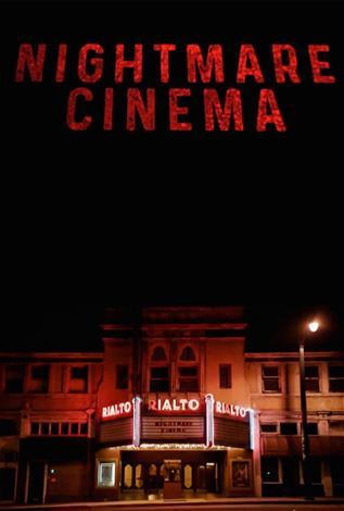 Nightmare Cinema - Toronto After Dark Film Fest 2018