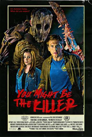 You Might Be The Killer - Toronto After Dark Film Fest 2018