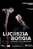 Lucrezia Borgia (French w/e.s.t.) - Comédie-Française