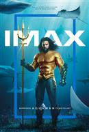 Aquaman – An IMAX 3D Experience®