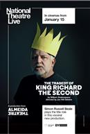 The Tragedy of King Richard the Second - National Theatre Live
