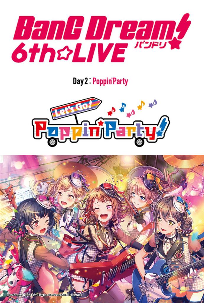BanG Dream! 6th LIVE: Day 2, Poppin'Party: Let's Go! Poppin'Party! (Japanese w/e.s.t)