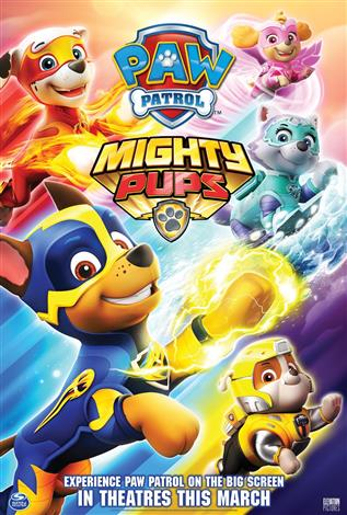 Paw Patrol: Mighty Pups - Family Favourites: March Break