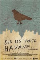 Sur les toîts Havane (Espagnole avec s.t.f.)