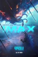Godzilla : roi des monstres - L'Expérience IMAX