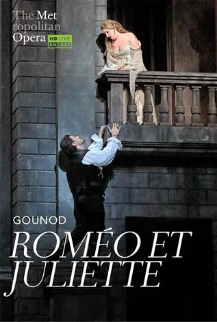 Roméo et Juliette (Gounod) Français avec s.-t.fr. REDIFFUSION - Metropolitan Opera