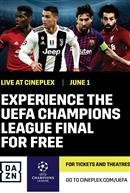 DAZN x Cineplex UEFA Champions League Final Experience
