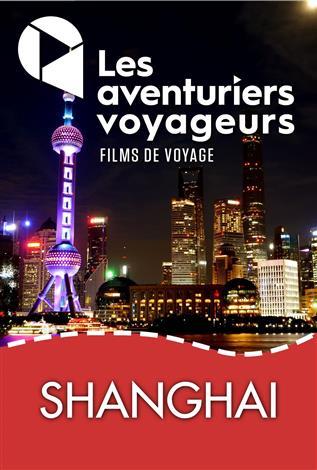 Shanghai et escapades provinciales - Les aventuriers voyageurs