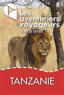Tanzanie : safari sauvage - Les aventuriers voyageurs