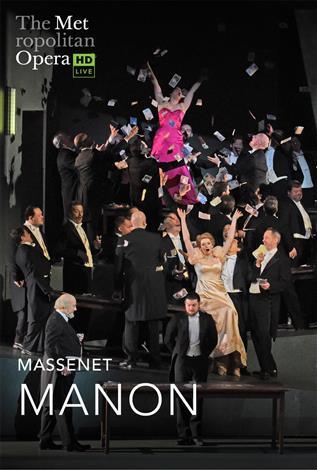 Manon (Massenet) REDIFFUSION Français avec s.-t.fr. - Metropolitan Opera