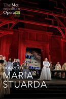 Maria Stuarda (Donizetti) Italian w/e.s.t. – Metropolitan Opera