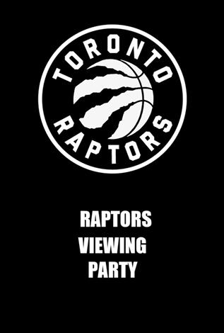 Raptors Viewing Party - Raptors at Warriors